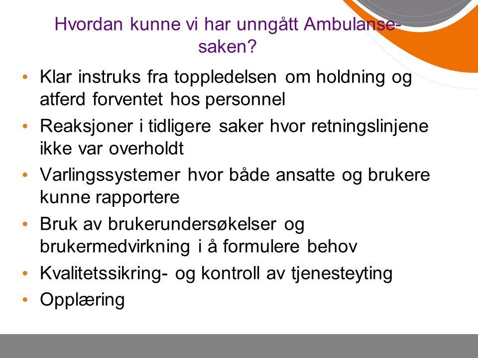 Hvordan kunne vi har unngått Ambulanse- saken.