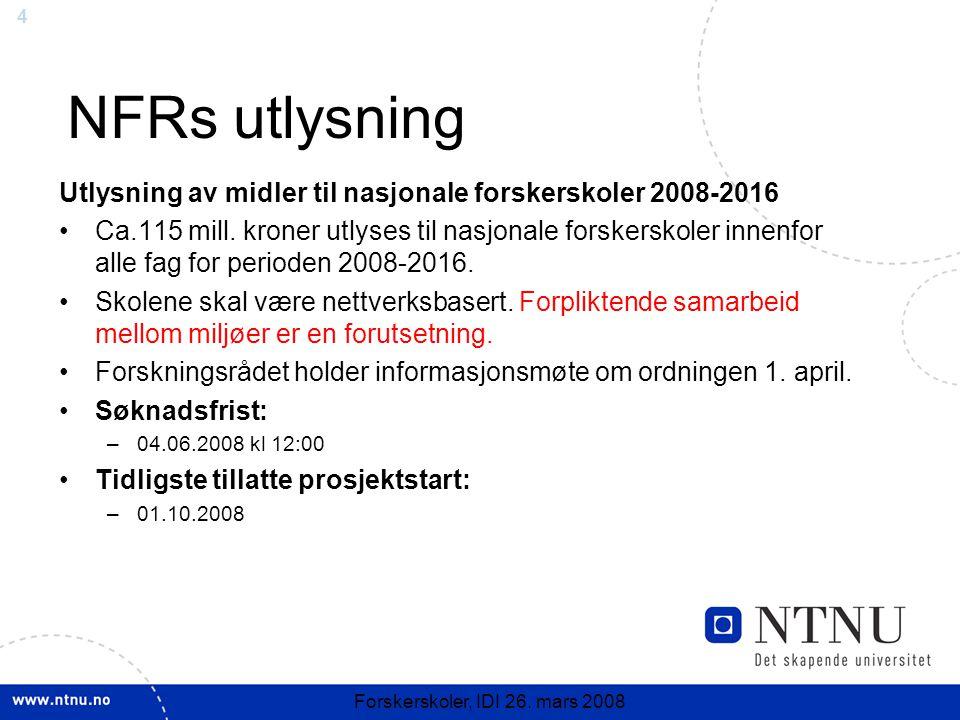 4 Forskerskoler, IDI 26.