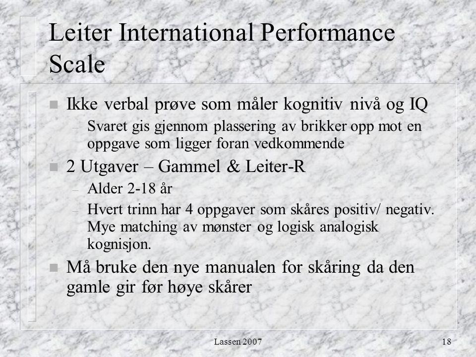 Lassen 200718 Leiter International Performance Scale n Ikke verbal prøve som måler kognitiv nivå og IQ – Svaret gis gjennom plassering av brikker opp