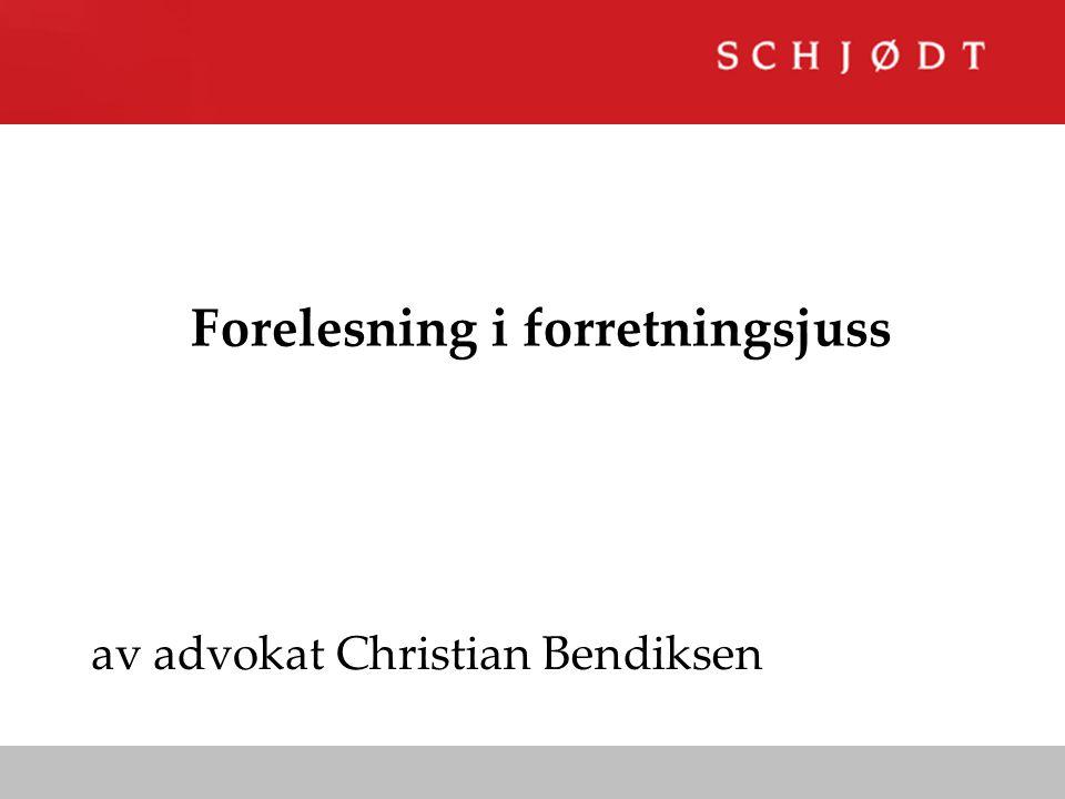 Forelesning i forretningsjuss av advokat Christian Bendiksen