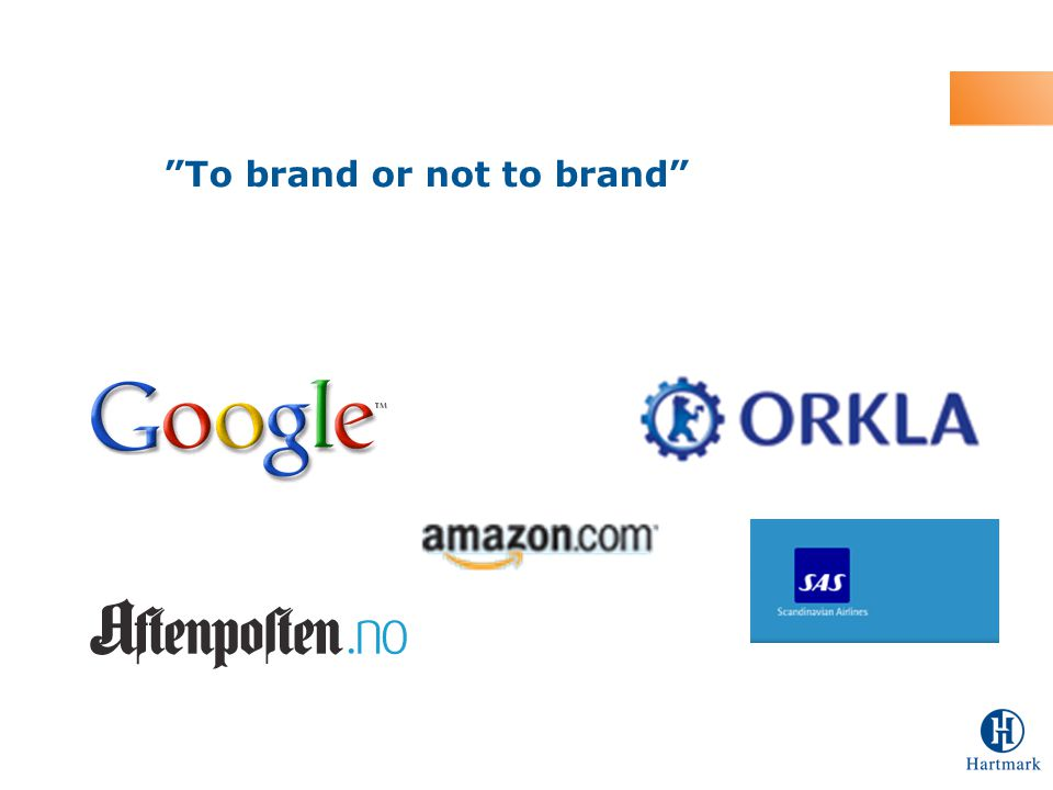 """To brand or not to brand"""