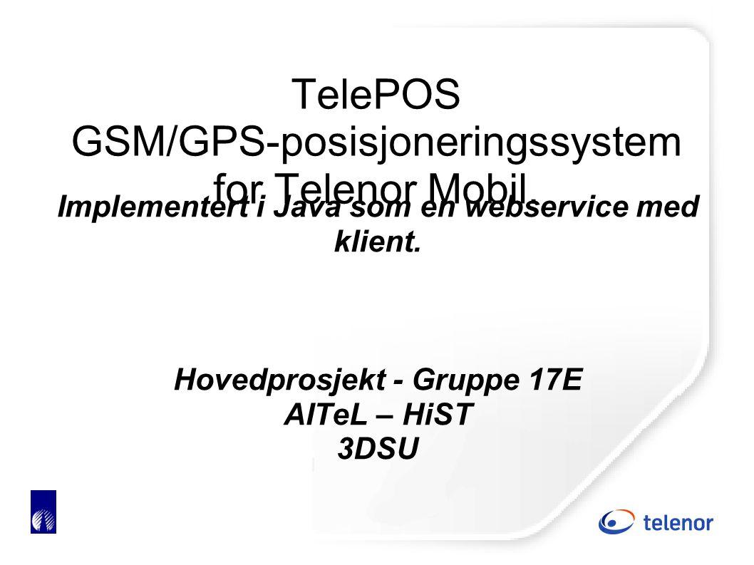 TelePOS GSM/GPS-posisjoneringssystem for Telenor Mobil.