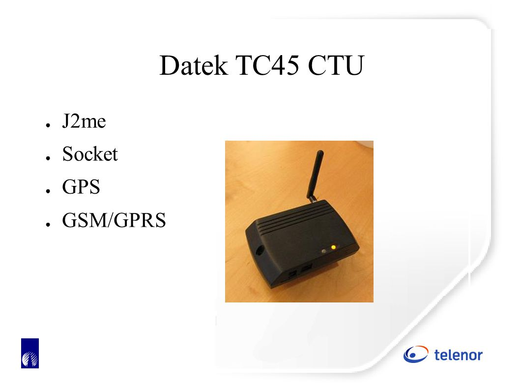 Datek TC45 CTU ● J2me ● Socket ● GPS ● GSM/GPRS