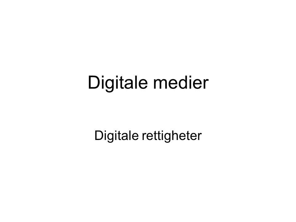 Digitale medier Digitale rettigheter