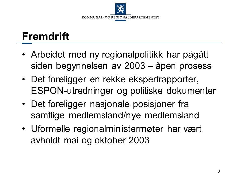 4 Fremdrift 3. Cohesion -rapport skulle vært fremlagt 3.desember 2003 (slike rapporter legges frem hvert 3.