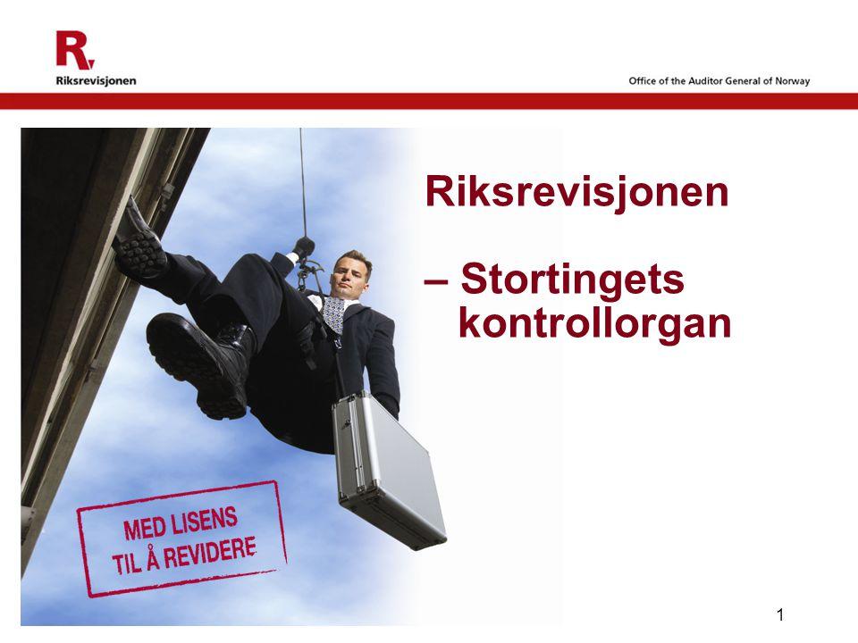 Riksrevisjonen – Stortingets kontrollorgan 1