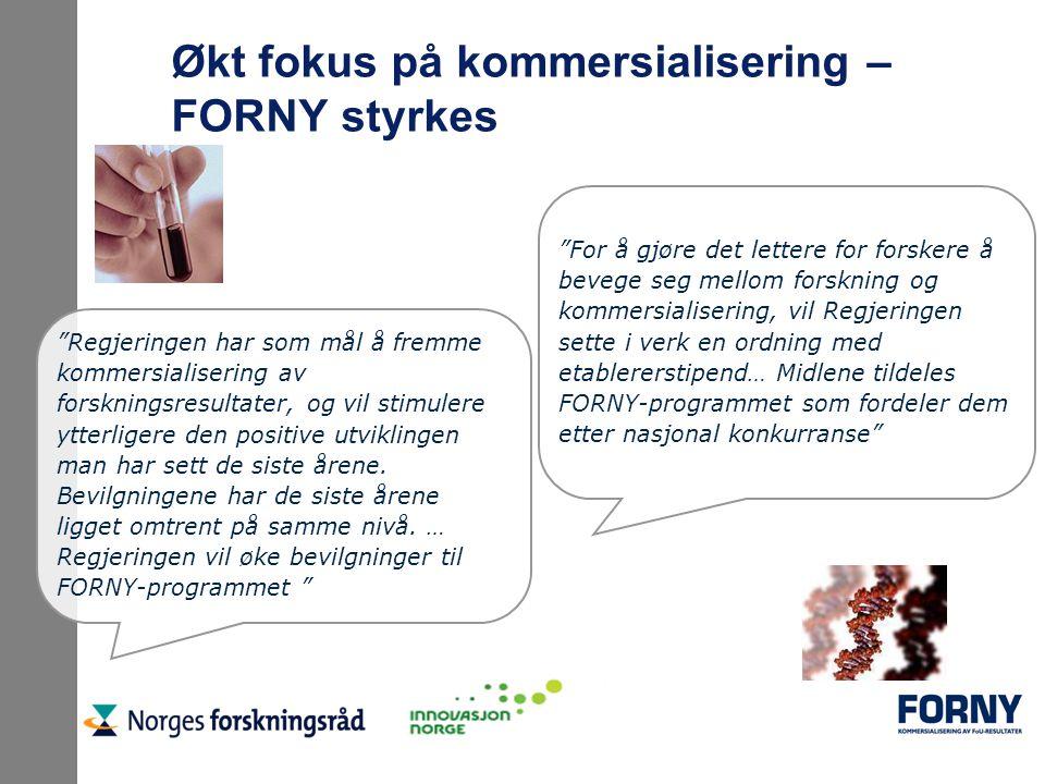 """Økt fokus på kommersialisering – FORNY styrkes """"Regjeringen har som mål å fremme kommersialisering av forskningsresultater, og vil stimulere ytterlige"""