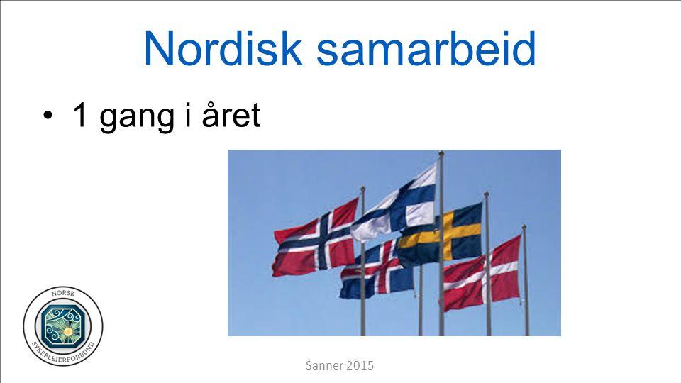 Nordisk samarbeid 1 gang i året Sanner 2015