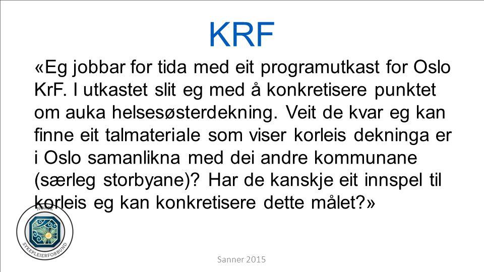 KRF «Eg jobbar for tida med eit programutkast for Oslo KrF.
