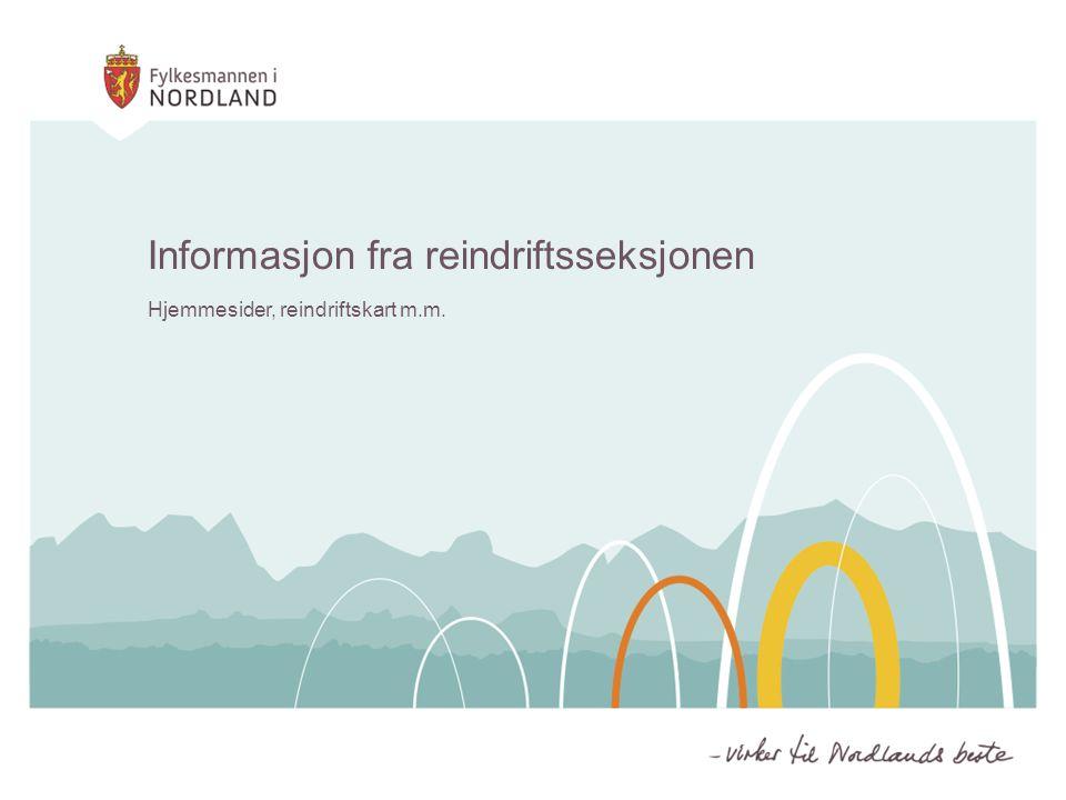 Informasjon fra reindriftsseksjonen Hjemmesider, reindriftskart m.m.