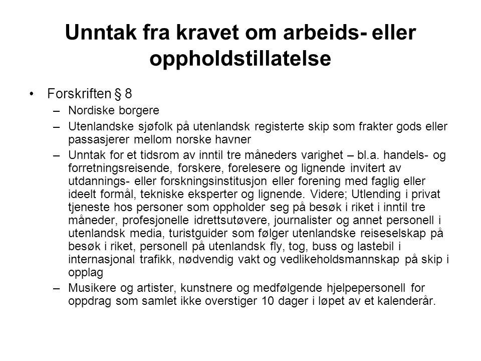 Unntak fra kravet om arbeids- eller oppholdstillatelse Forskriften § 8 –Nordiske borgere –Utenlandske sjøfolk på utenlandsk registerte skip som frakte