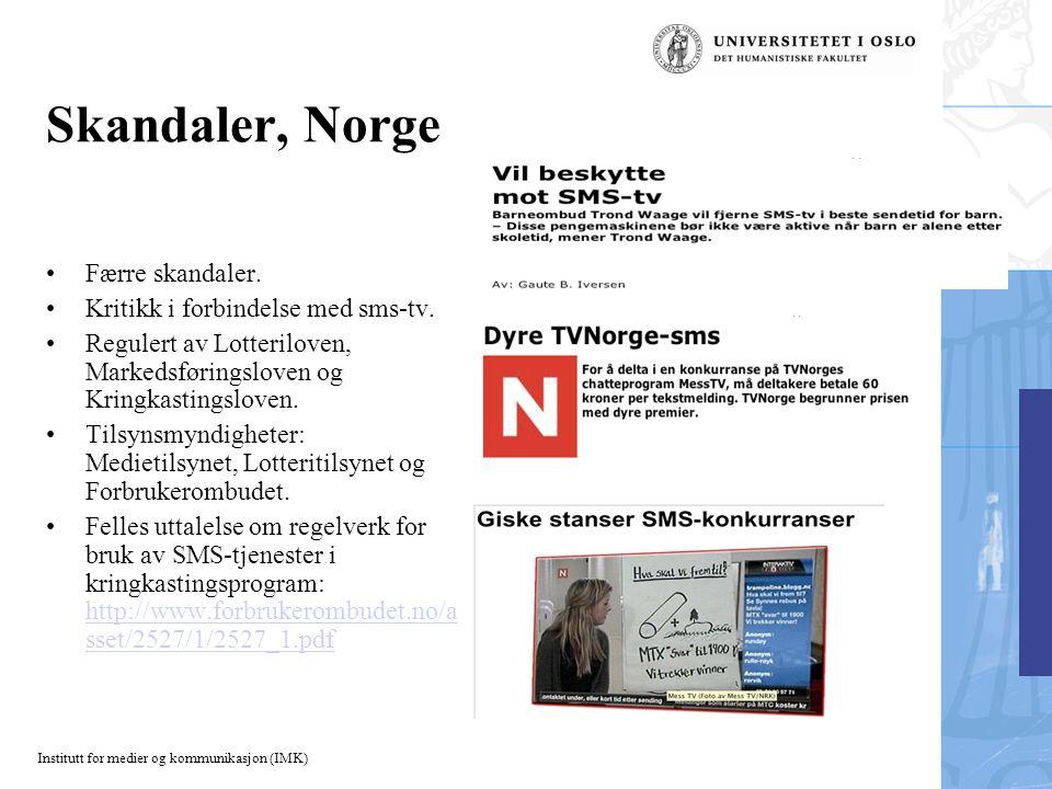 Institutt for medier og kommunikasjon (IMK) Skandaler, Norge Færre skandaler.