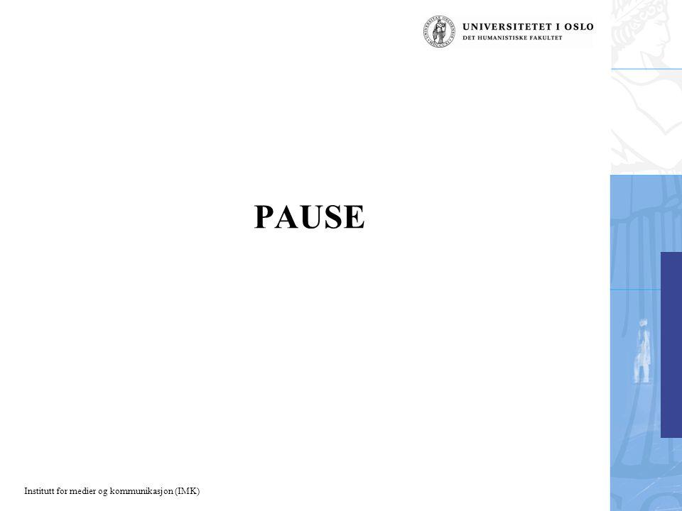 Institutt for medier og kommunikasjon (IMK) PAUSE
