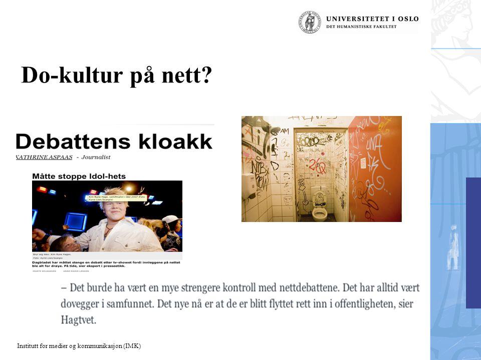 Institutt for medier og kommunikasjon (IMK) Do-kultur på nett