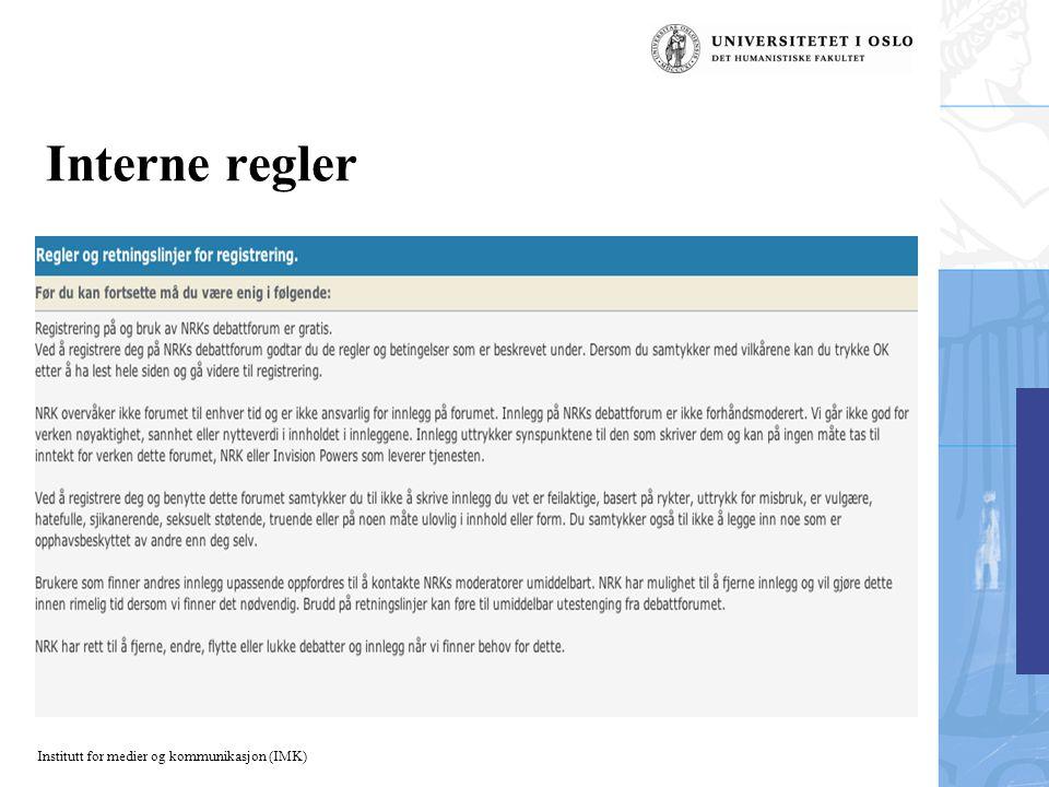 Institutt for medier og kommunikasjon (IMK) Interne regler
