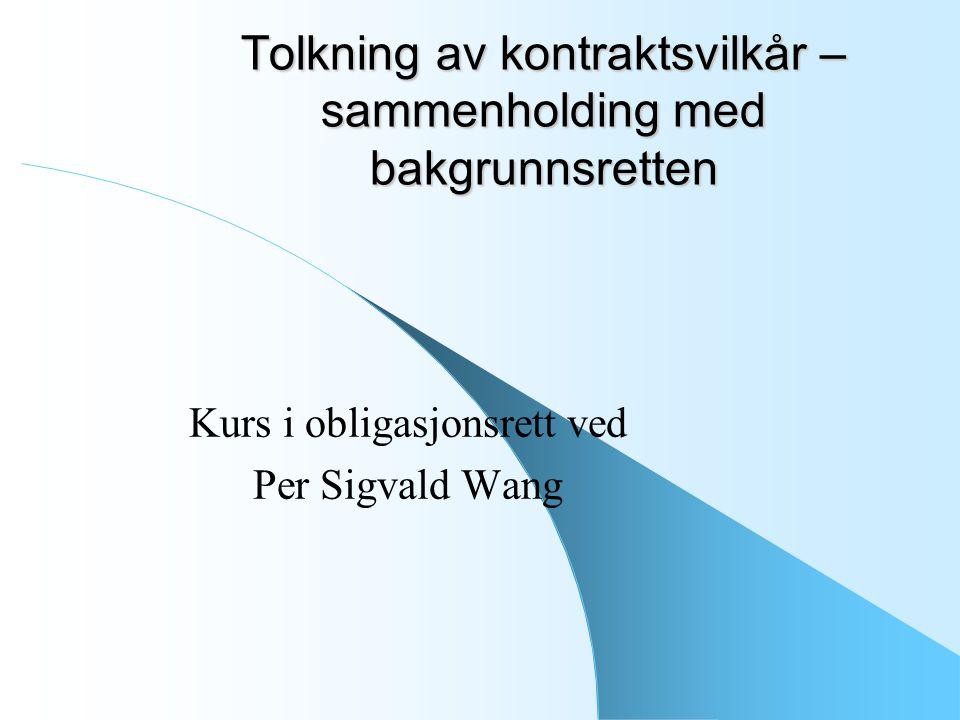 Kurs i obligasjonsrett ved Per Sigvald Wang 2 Om oppgaveformen Oppgaven ber om at en standardavtale eller et sett med alminnelige kontraktsvilkår sammenholdes med bakgrunnsretten.