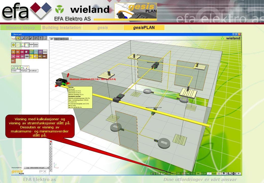 Wieland GroupBuilding Installationgesis gesisPLAN EFA Elektro as Dine utfordringer er vårt ansvar Visning med kalkulasjoner og visning av strømfunksjoner slått på.