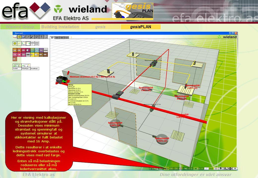 Wieland GroupBuilding Installationgesis gesisPLAN EFA Elektro as Dine utfordringer er vårt ansvar Her er visning med kalkulasjoner og strømfunksjoner slått på.