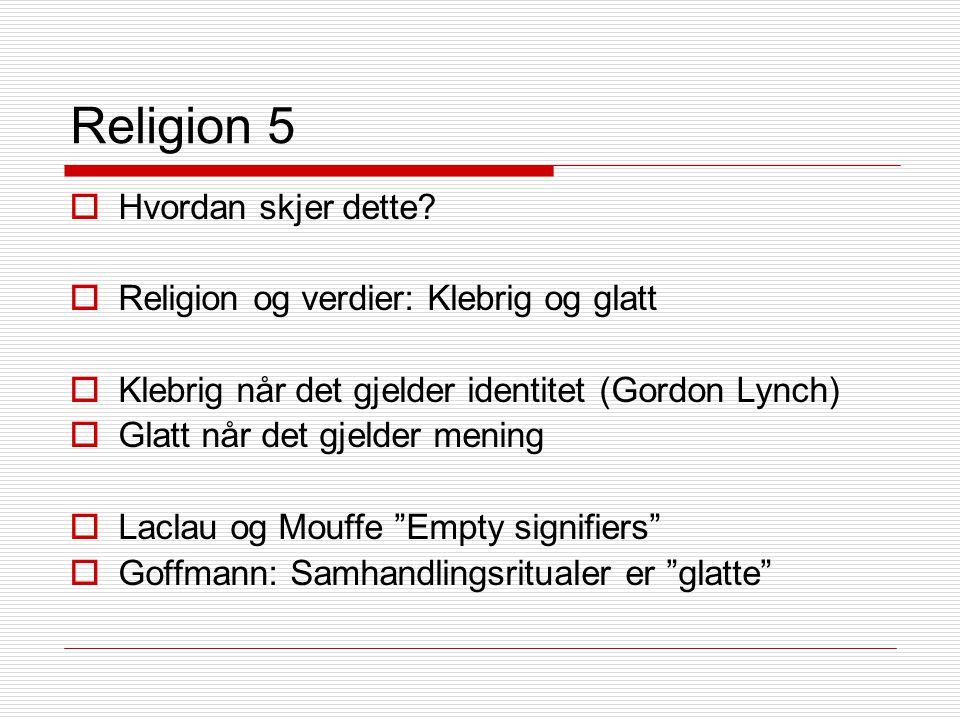 Religion 5  Hvordan skjer dette.