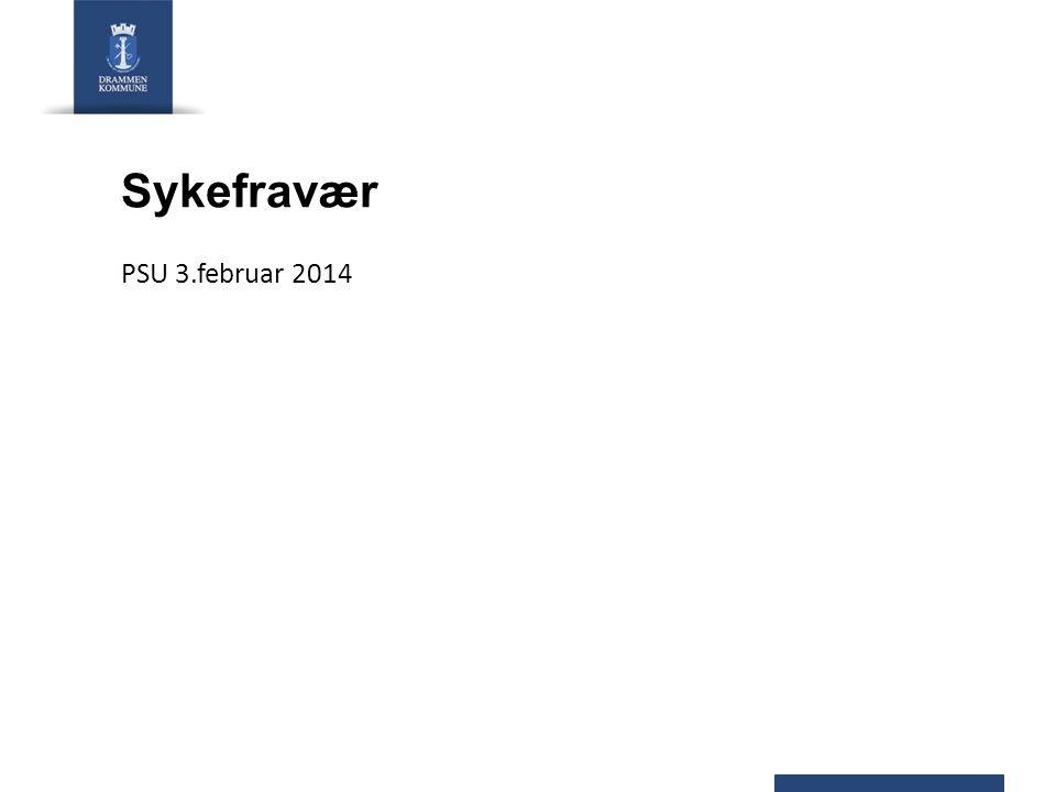 Sykefravær PSU 3.februar 2014