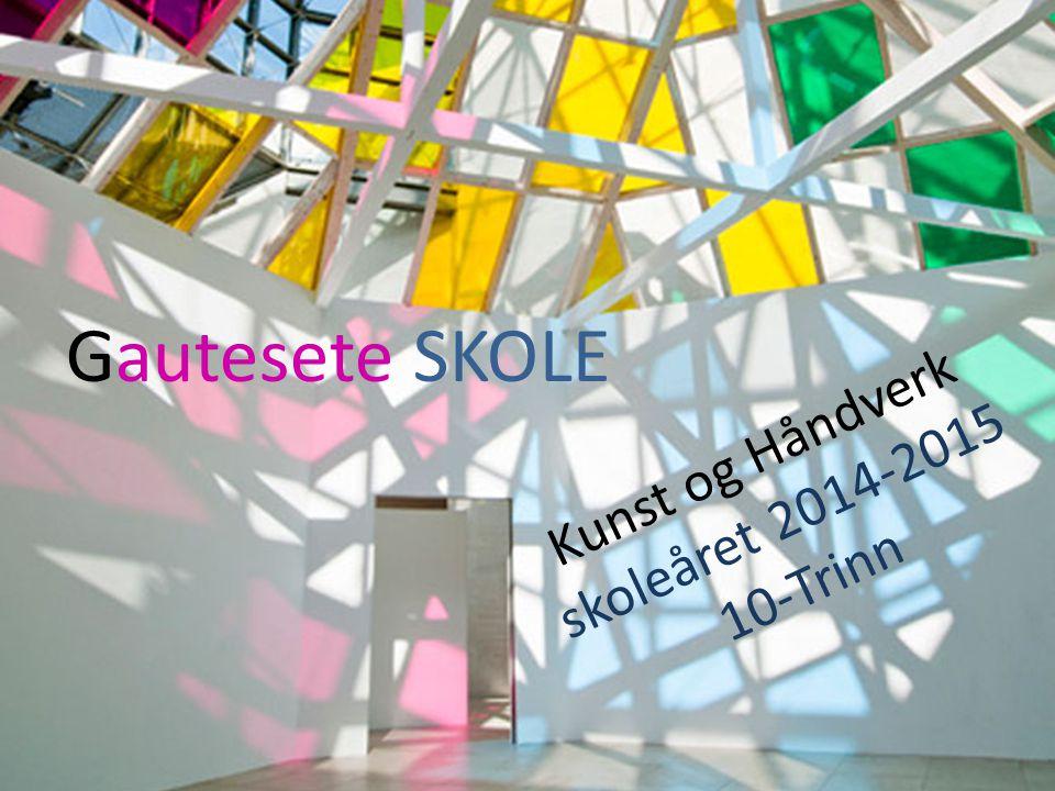 http://superfuture.com/supernews/luxembo urg-daniel-buren Kunst og Håndverk skoleåret 2014-2015 10-Trinn Gautesete SKOLE