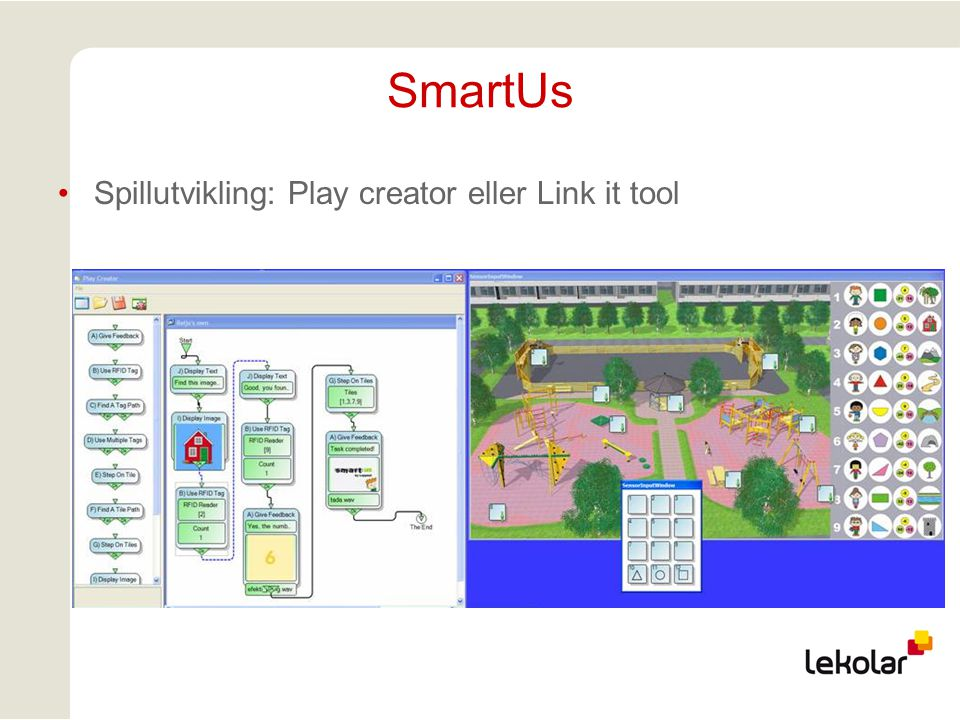 SmartUs Spillutvikling: Play creator eller Link it tool