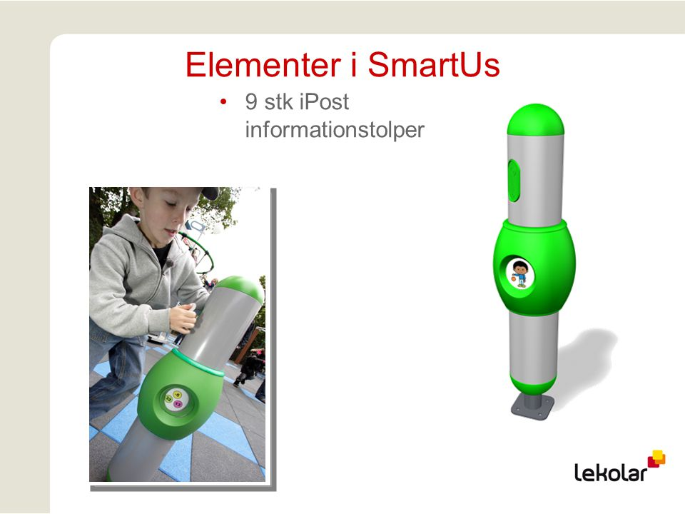 Elementer i SmartUs 9 stk iPost informationstolper
