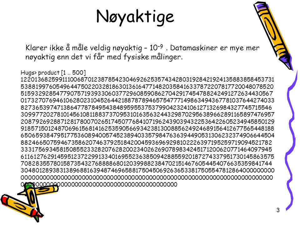 44 Mengder Dette er måter å skrive mengder på {1,2,5} = {1,1,5,2} { x | x er et primtall } Med det har en en praktisk syntaks som kan brukes til å beskrive en del mengder A  B, A  B