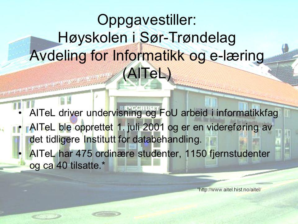 AITeL driver undervisning og FoU arbeid i informatikkfag AITeL ble opprettet 1.