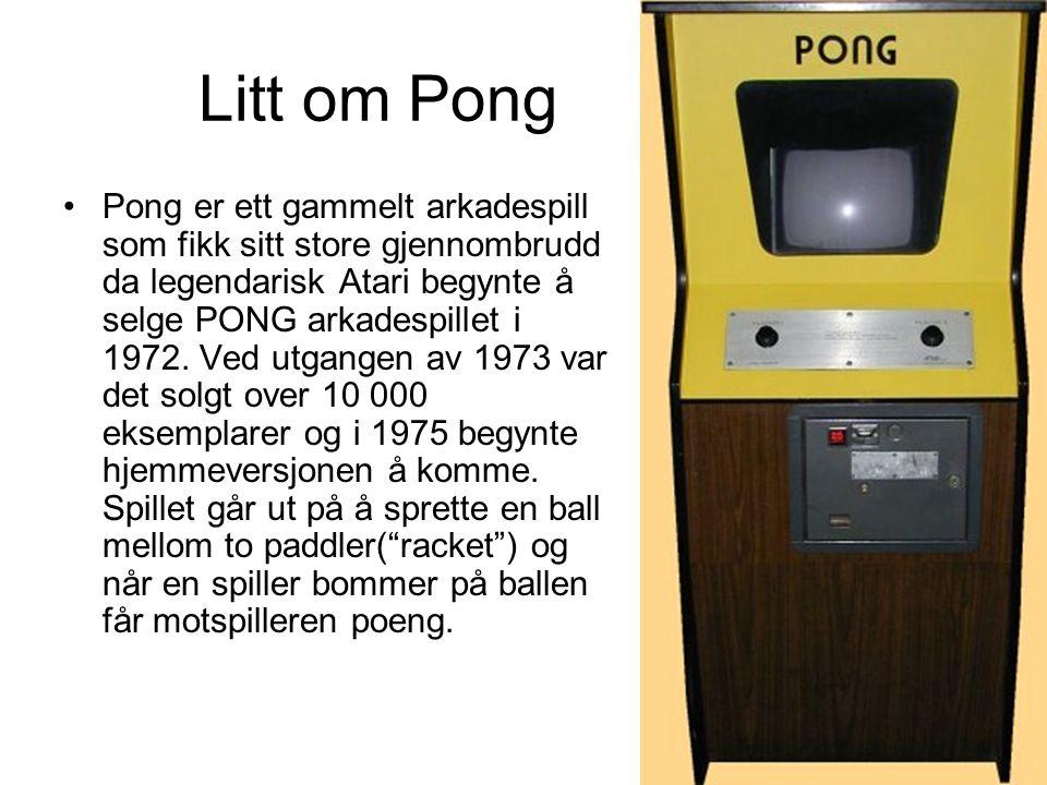Litt om Pong Pong er ett gammelt arkadespill som fikk sitt store gjennombrudd da legendarisk Atari begynte å selge PONG arkadespillet i 1972.