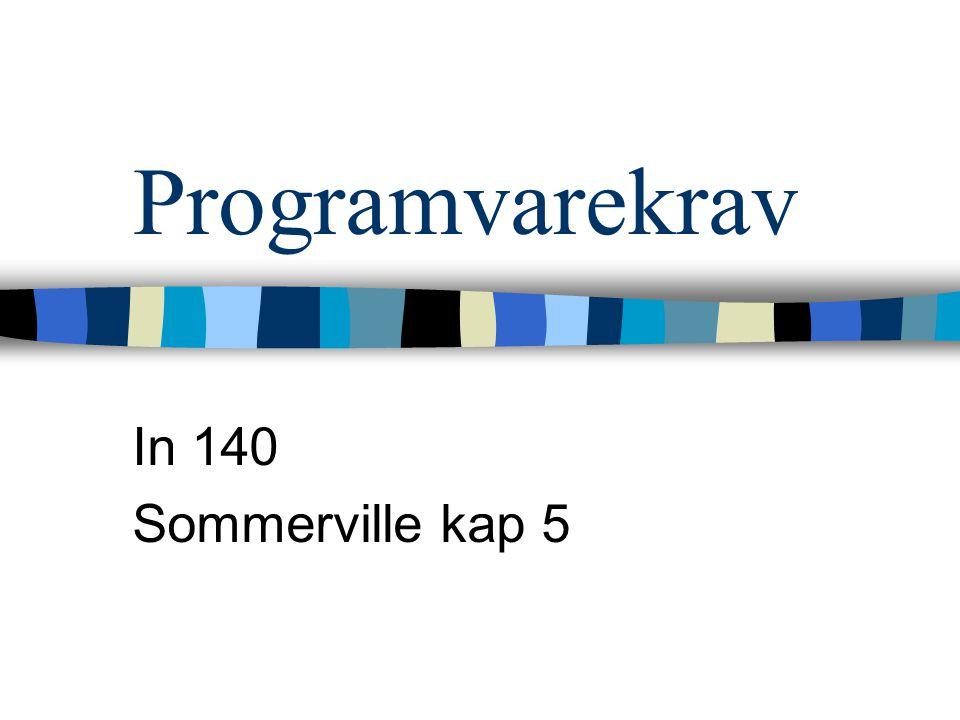 Programvarekrav In 140 Sommerville kap 5