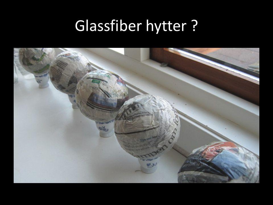 Glassfiber hytter