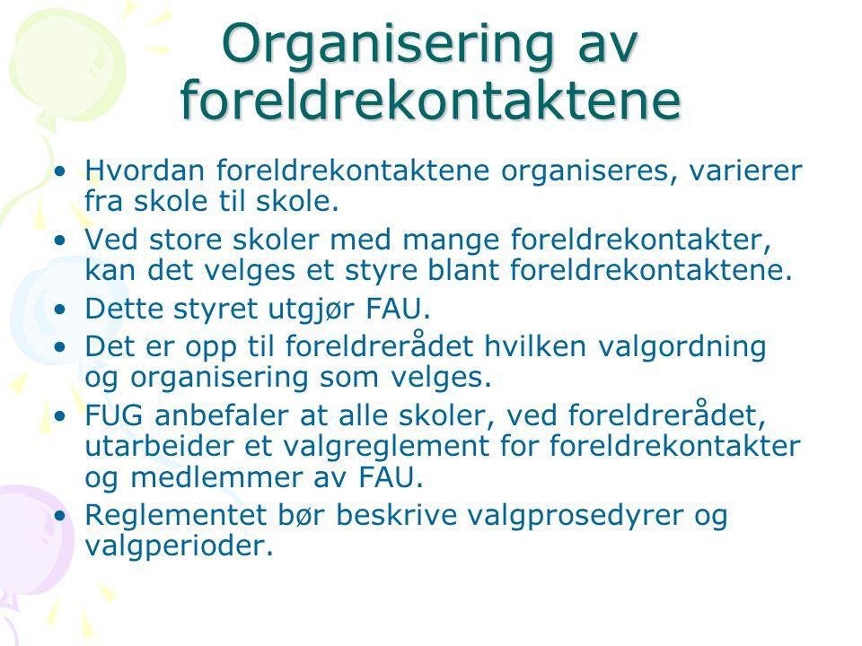 Organisering av foreldrekontaktene Hvordan foreldrekontaktene organiseres, varierer fra skole til skole. Ved store skoler med mange foreldrekontakter,