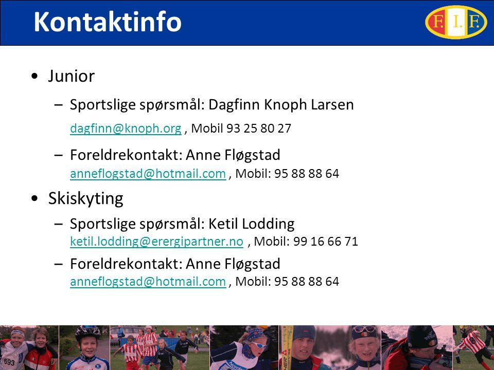 Kontaktinfo Junior –Sportslige spørsmål: Dagfinn Knoph Larsen dagfinn@knoph.org, Mobil 93 25 80 27 dagfinn@knoph.org –Foreldrekontakt: Anne Fløgstad anneflogstad@hotmail.com, Mobil: 95 88 88 64 anneflogstad@hotmail.com Skiskyting –Sportslige spørsmål: Ketil Lodding ketil.lodding@erergipartner.no, Mobil: 99 16 66 71 ketil.lodding@erergipartner.no –Foreldrekontakt: Anne Fløgstad anneflogstad@hotmail.com, Mobil: 95 88 88 64 anneflogstad@hotmail.com