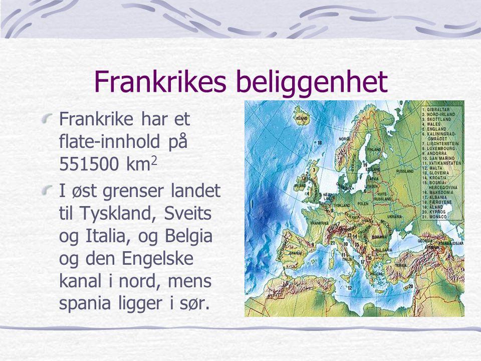 Frankrikes beliggenhet Frankrike har et flate-innhold på 551500 km 2 I øst grenser landet til Tyskland, Sveits og Italia, og Belgia og den Engelske ka