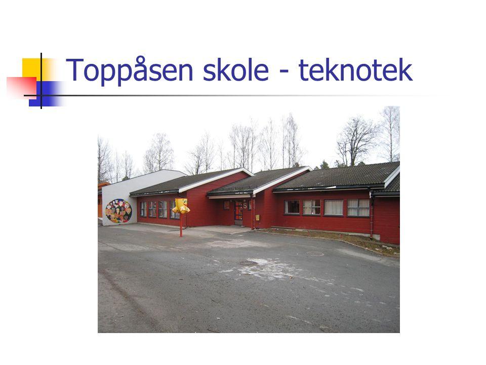 Toppåsen skole - teknotek