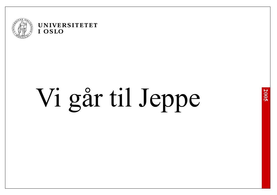 2005 Vi går til Jeppe
