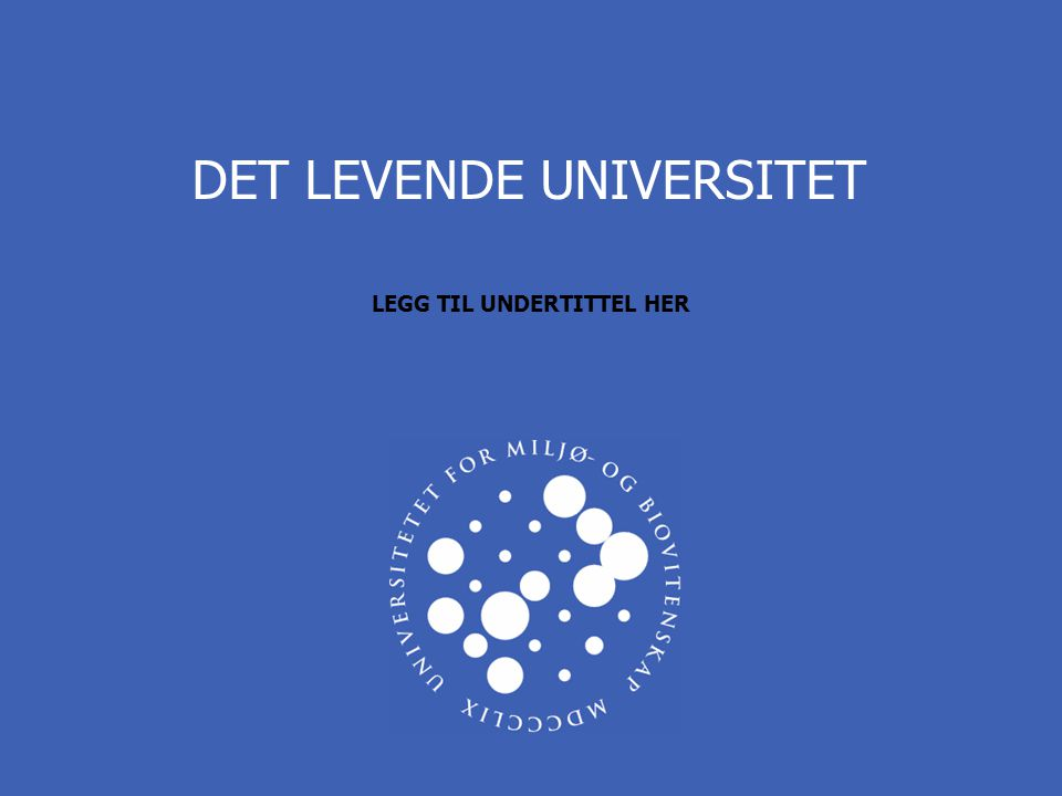 DET LEVENDE UNIVERSITET LEGG TIL UNDERTITTEL HER
