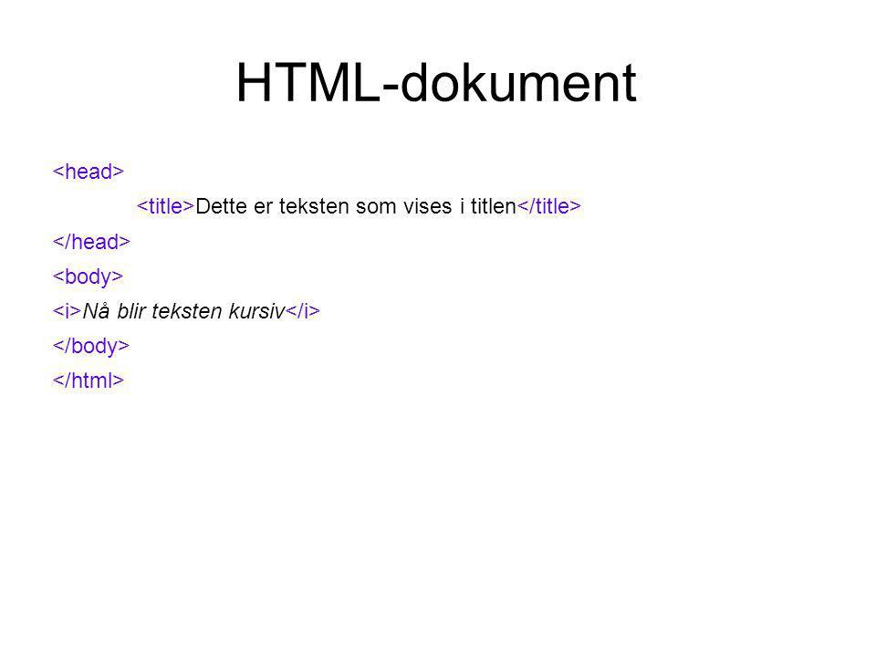 HTML-dokument Dette er teksten som vises i titlen Nå blir teksten rød