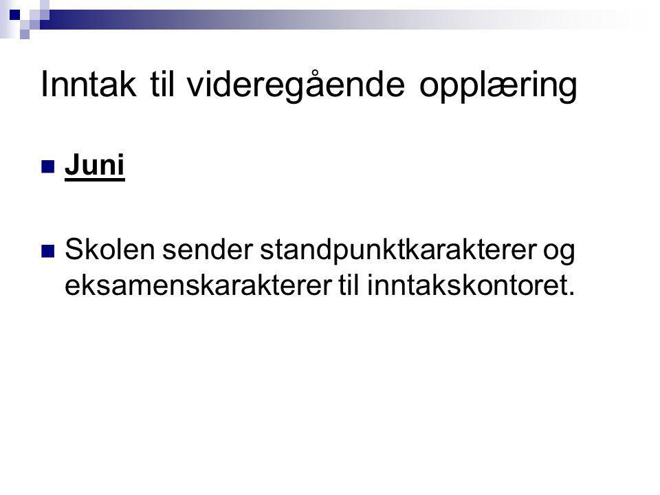 Inntak til videregående opplæring Inntakskontoret må ha melding om forandringer - Adresse - E-mail - Mobilnummer - Se Oslos tilbudsbrosjyre Private skoler eget inntak