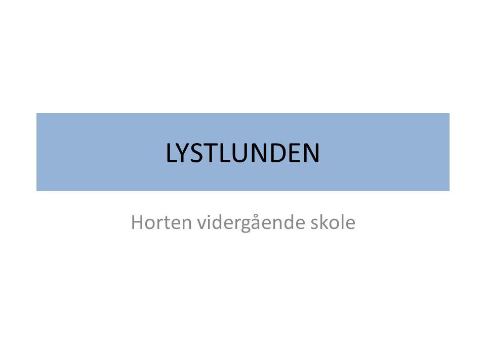 LYSTLUNDEN Horten vidergående skole