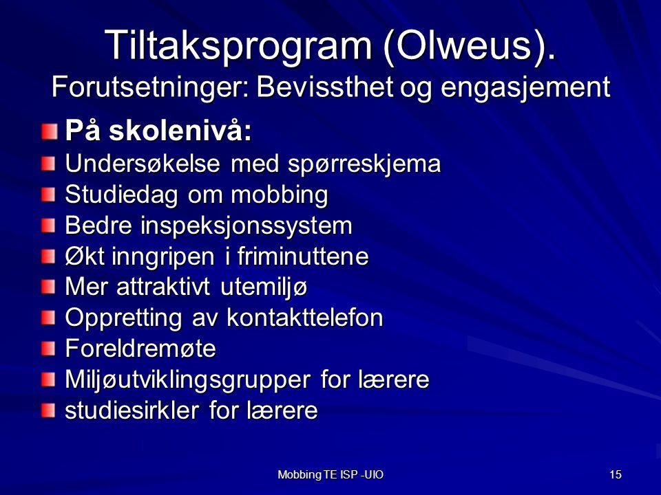 Mobbing TE ISP -UIO 15 Tiltaksprogram (Olweus).