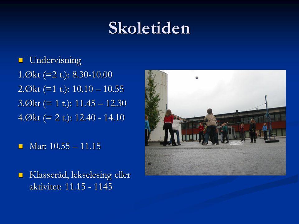 Skoletiden Undervisning Undervisning 1.Økt (=2 t.): 8.30-10.00 2.Økt (=1 t.): 10.10 – 10.55 3.Økt (= 1 t.): 11.45 – 12.30 4.Økt (= 2 t.): 12.40 - 14.10 Mat: 10.55 – 11.15 Mat: 10.55 – 11.15 Klasseråd, lekselesing eller aktivitet: 11.15 - 1145 Klasseråd, lekselesing eller aktivitet: 11.15 - 1145