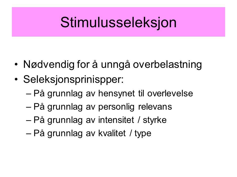 Persepsjonens to hovedoppgaver 1.Lokalisasjon av stimulus –Figur-bakgrunn –Avstand –Bevegelse 2.