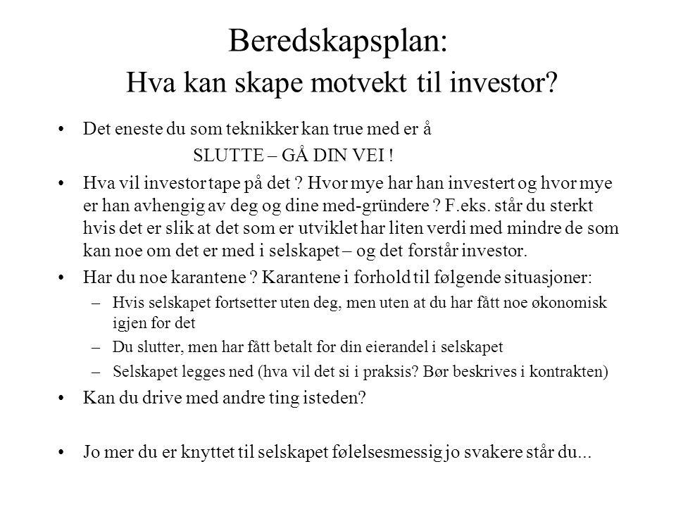 Beredskapsplan: Hva kan skape motvekt til investor.
