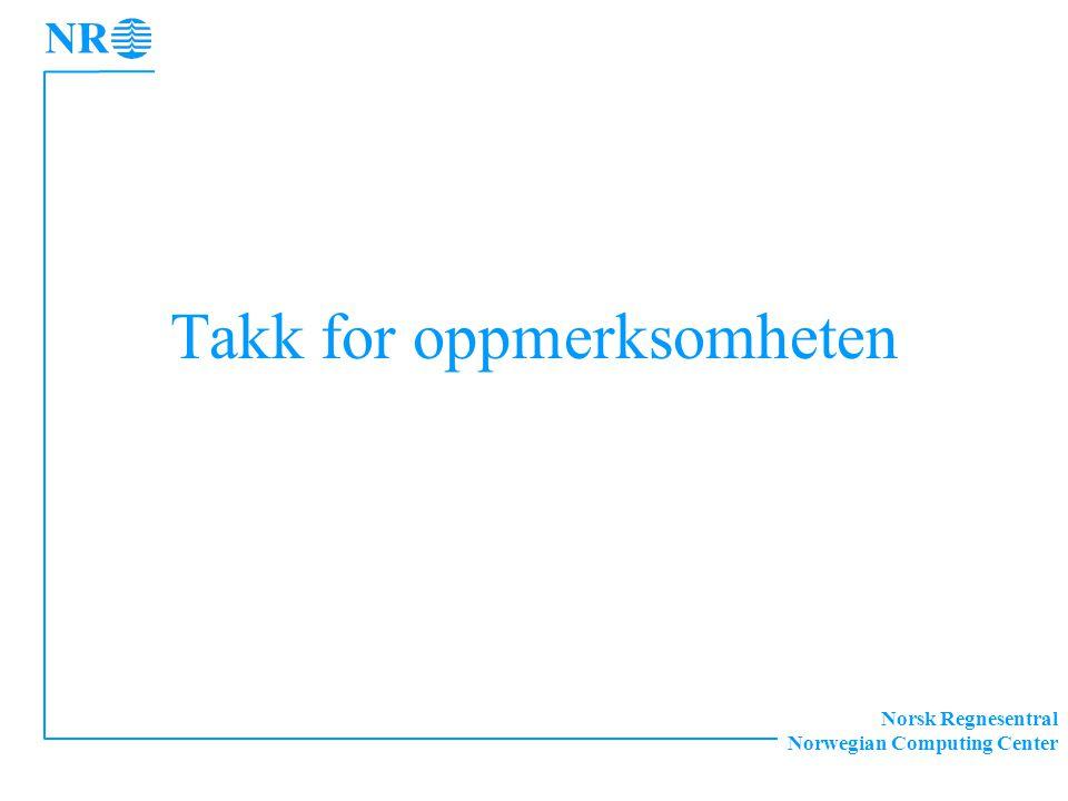 Norsk Regnesentral Norwegian Computing Center Takk for oppmerksomheten