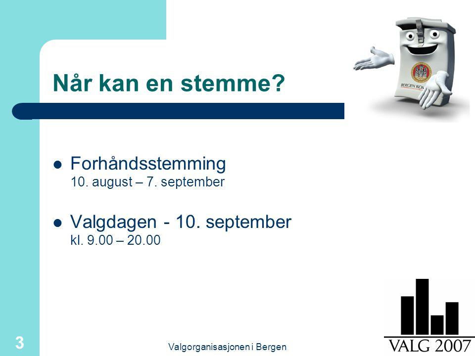 Valgorganisasjonen i Bergen 14 Vaktenes oppgaver Ønske velkommen og gi informasjon – Kan stemme ved to valg (hvite og blå sedler) – Brette sedlene hver for seg – Stempel på stemmeseddelen for å bli godkjent – Ha gyldig legitimasjon klar ved avkrysserbordet.