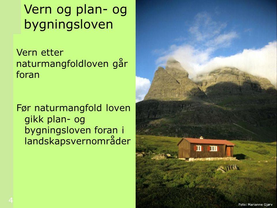 15 Kommunens initiativ Foto: Marianne Gjørv Kommunene kan selv velge ut naturtyper for sin kommune, uavhengig av om det er gitt en kgl.res..