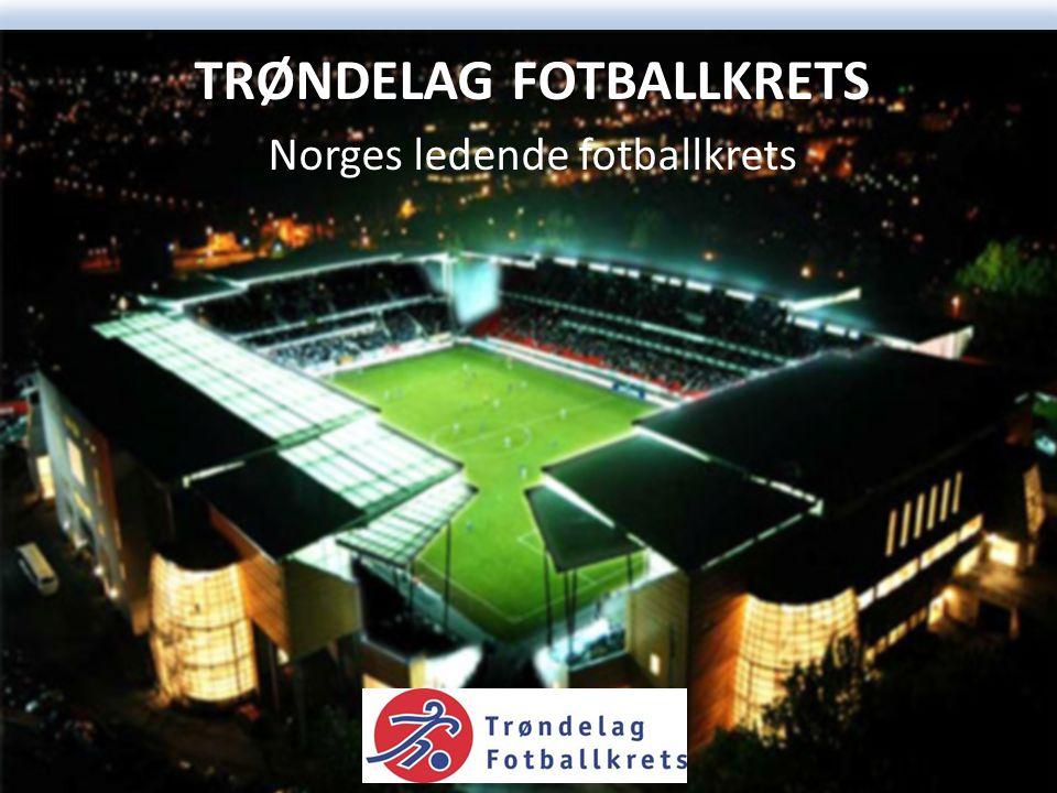 TRØNDELAG FOTBALLKRETS Største særkrets i Trøndelag 220 klubber 3 175 lag 50 000 spillere 10 000 trenere og lagledere 35 000 kamper pr.år 5 fylker 400 baner 300 dommere