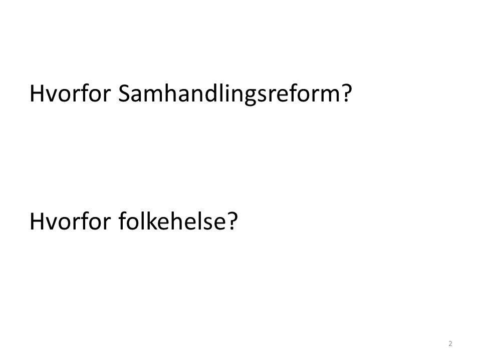 Samhandlingsreformen -utfordring til faglighet og ledelse Hva koster.
